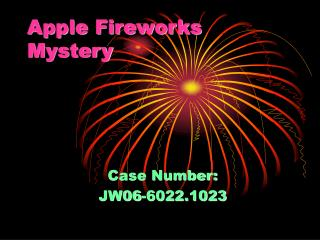 Apple Fireworks Mystery