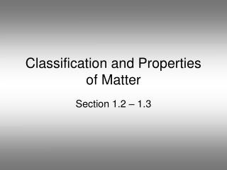 Classification and Properties of Matter