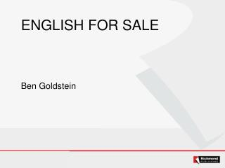 ENGLISH FOR SALE