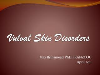 Vulval Skin Disorders