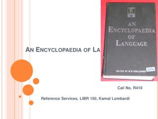 An Encyclopaedia of Language