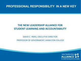 PROFESSIONAL RESPONSIBILITY  IN A NEW KEY