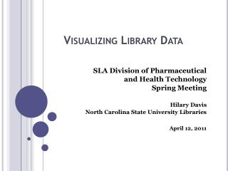 Visualizing Library Data