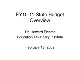 FY10-11 State Budget Overview