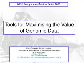 Tools for Maximising the Value of Genomic Data