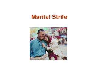 Marital Strife