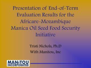 Tristi Nichols, Ph.DWith Manitou, Inc