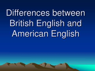 1.Grammatical Differences