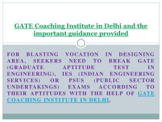 GATE Coaching Institute in Delhi and the important guidance