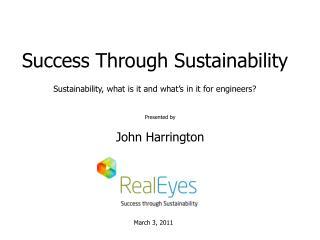 Presented by   John Harrington