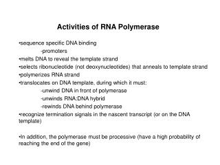Activities of RNA Polymerase