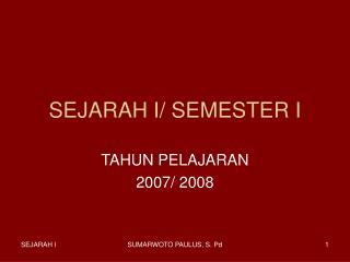 SEJARAH I