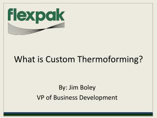 what is custom thermoforming?