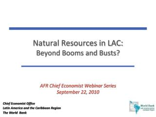 Natural Resources in LAC: 