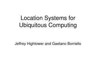 Location Systems for Ubiquitous Computing