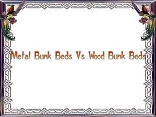 Metal Bunk Beds Vs Wood Bunk Beds