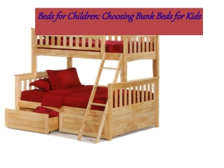 Beds for Children Choosing Bunk Beds for Kids