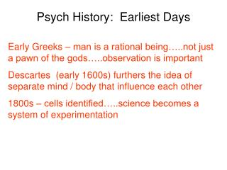 Psych History:  Earliest Days