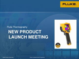 NEW PRODUCT LAUNCH MEETING