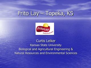 Frito Lay – Topeka, KS