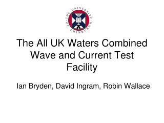 Ian Bryden, David Ingram, Robin Wallace