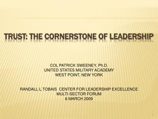 TRUST: THE Cornerstone of leadership