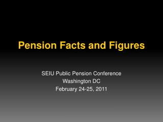 Pension Facts and Figures