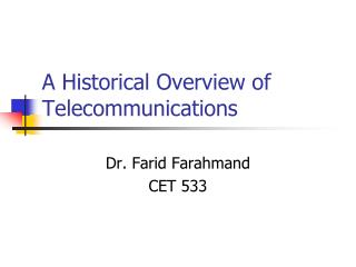A Historical Overview of Telecommunications