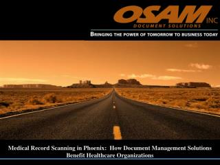 medical record scanning in phoenix:  how document management