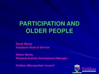 PARTICIPATION AND 