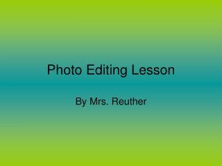 Photo Editing Lesson