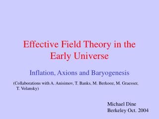 Effective Field Theory in the Early Universe