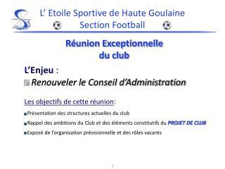 Réunion Exceptionnelle du club