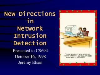 New Directions in     Network Intrusion Detection