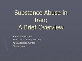 Substance Abuse in Iran;  A Brief Overview