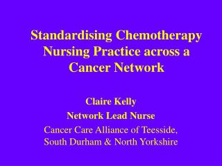 standardising chemotherapy nursing practice across a cancer network