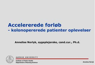 Annelise Norlyk, sygeplejerske, cand.cur., Ph.d.