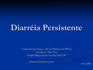 Diarréia Persistente