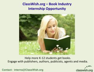 Contact:  interns@ClassWish