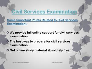 Few information about Civil Services Examination