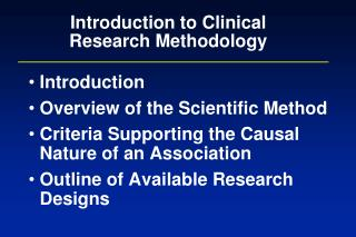 Introduction to Clinical Research Methodology
