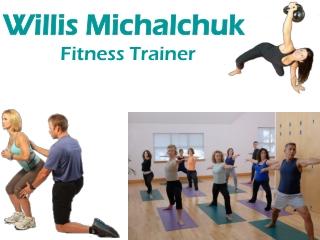 Willis Michalchuk