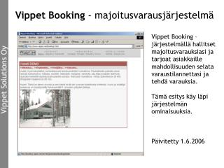 Vippet Booking - majoitusvarausjärjestelmä