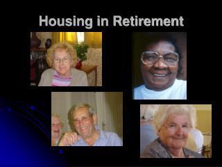 Housing in Retirement