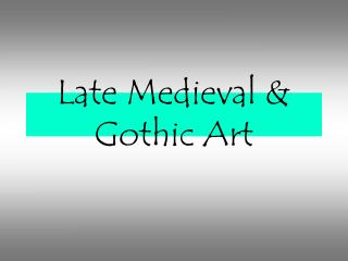 late medieval  gothic art