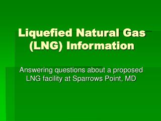 Liquefied Natural Gas (LNG) Information