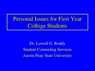 Personal Issues for First Year College Students