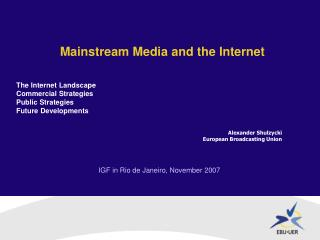 Mainstream Media and the Internet by