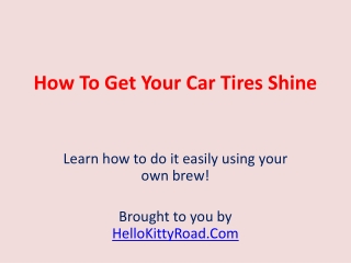 Shining Your Tires!