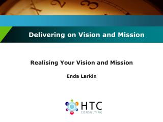 Delivering on Vision and Mission